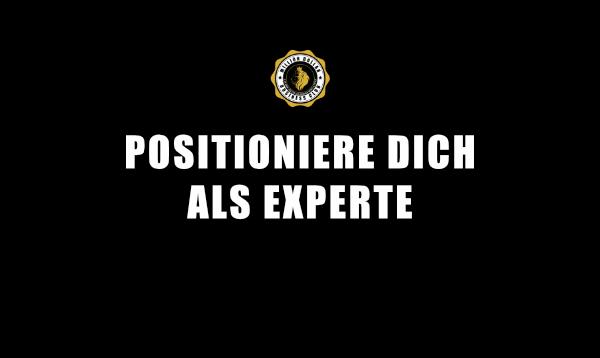 3. ALS EXPERTE POSITIONIEREN